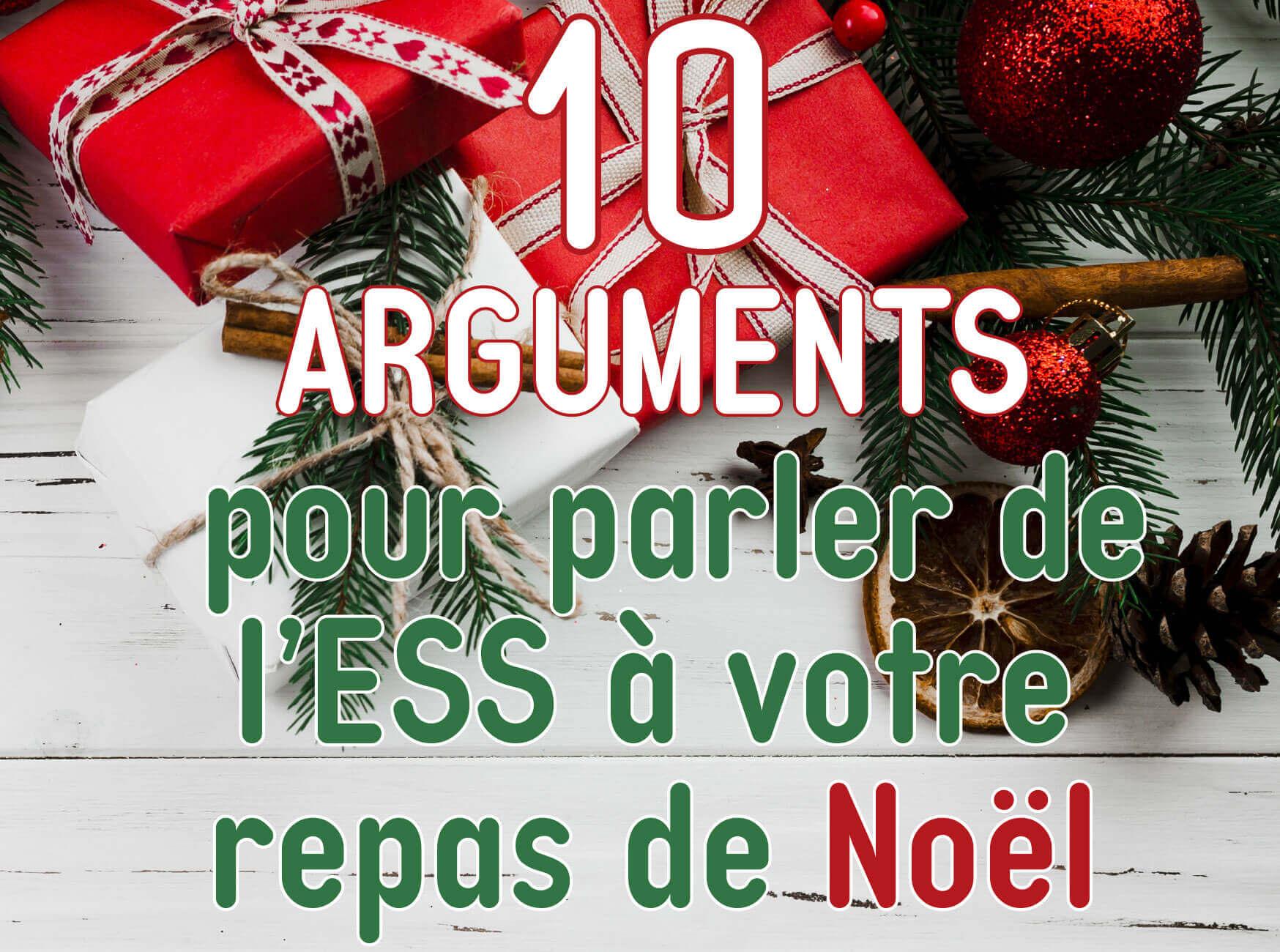 10 arguments pour parler ESS à votre repas de Noël