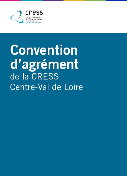 Convention d'agrément de la CRESS Centre-Val de Loire